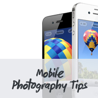 10 Crucial Tips for Better Mobile Phone Camera Photography